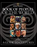 img - for Book of Peoples of the World: A Guide to Cultures book / textbook / text book