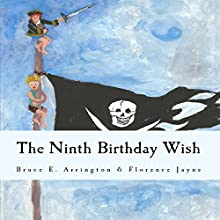 The Ninth Birthday Wish Audiobook by Bruce E Arrington Narrated by Ramona King