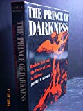 Jeffrey Burton Russell Prince of Darkness: Radical Evil and the Power of Good in History