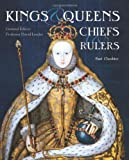 Kings, Queens, Chiefs and Rulers (Identification Guides)