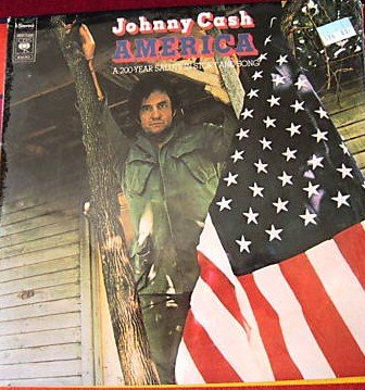 Johnny Cash - America -A 200-Year Salute In Story And Song- - Zortam Music