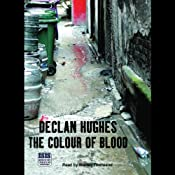 The Colour of Blood | [Declan Hughes]
