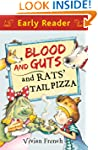 Blood and Guts and Rats' Tail Pizza (...