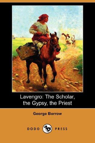 Lavengro: The Scholar, the Gypsy, the Priest (Dodo Press)
