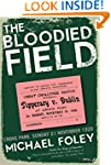 The Bloodied Field: Croke Park. Sunda...