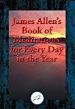 img - for James Allen's Book of Meditations for Every Day in the Year: With Linked Table of Contents book / textbook / text book