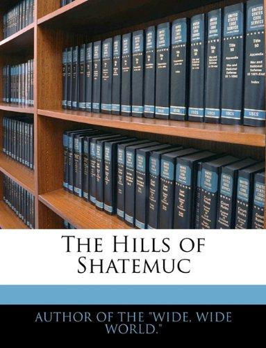The Hills of Shatemuc