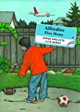 img - for Alfredito Flies Home (Groundwood Books) book / textbook / text book