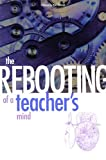 The Rebooting of a Teacher