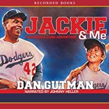Jackie & Me Audiobook by Dan Gutman Narrated by Johnny Heller