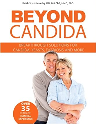 Beyond Candida: Breakthrough Solutions for Candida, Yeasts, Dysbiosis and More