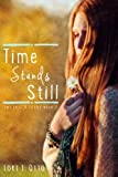 Time Stands Still: Emi Lost & Found Series : Book Two