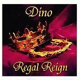 Regal Reign