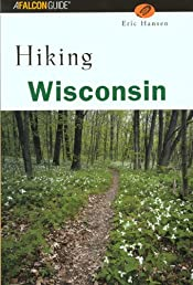 Hiking Wisconsin (State Hiking Series)