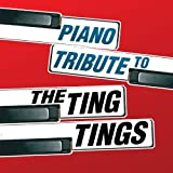 Various Artists Piano Tribute to the Ting Tings