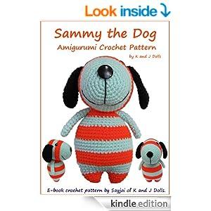Sammy the Dog Amigurumi Crochet Pattern eBook: Sayjai ...
