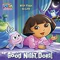Good Night, Dora! (Dora the Explorer) (Pictureback with Flaps)