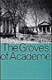 The Groves of Academe (Transaction Large Print Books) (156000455X) by McCarthy, Mary