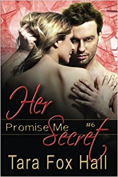 http://www.amazon.com/Her-Secret-Promise-Tara-Hall/dp/161235758X/ref=la_B005YPAA4W_1_2?s=books&ie=UTF8&qid=1398527146&sr=1-2