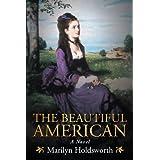 The Beautiful American ~ Marilyn Holdsworth