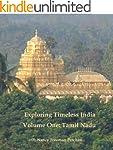 Exploring Timeless India: Volume One...