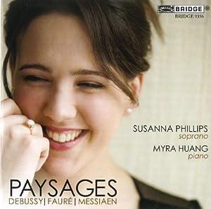 Paysages: Debussy, Messiaen & Fauré