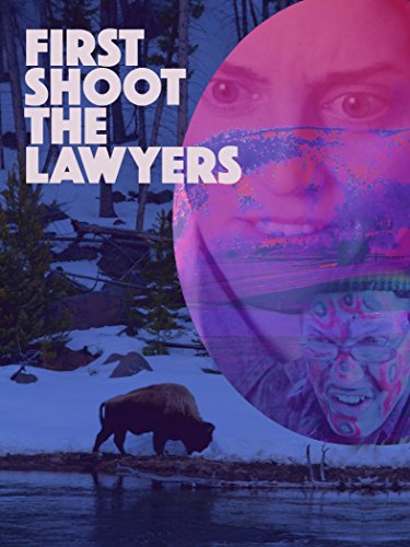 First Shoot the Lawyers on Amazon Prime Instant Video UK