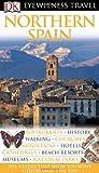 Northern Spain (Eyewitness Travel Guides)