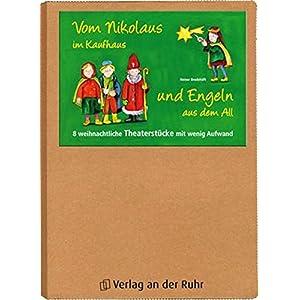 Vom Nikolaus im Kaufhaus und Engeln aus dem All: 8 weihnachtliche Theaterstücke mit wenig Aufwand