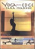 Yoga on the Edge - Sara Ivanhoe
