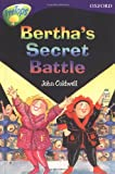 Oxford Reading Tree: Stage 11: TreeTops Stories: Bertha's Secret Battle (0199179751) by Warburton, Nick