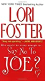 img - for Say No to Joe? (Visitation, Book 1) (Winston Brothers and Cousins) book / textbook / text book