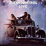 Live by BIRTH CONTROL [Music CD]