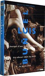 Luis Bunuel : Le journal d'une femme de chambre / Cet obscur objet du désir / La Jeune fille