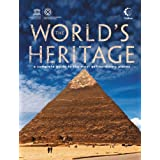 The World's Heritage: A Complete Guide to the Most Extraordinary Placesby UNESCO