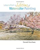 img - for Lessons from a Lifetime of Watercolor Painting book / textbook / text book