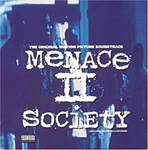 Menace II Society: The Original Motion Picture Soundtrack