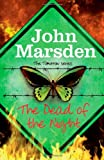 John Marsden The Dead of the Night (The Tomorrow Series)