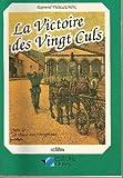 """Afficher """"La chasse aux doryphores n° 2<br /> La Victoire des Vingt Culs"""""""