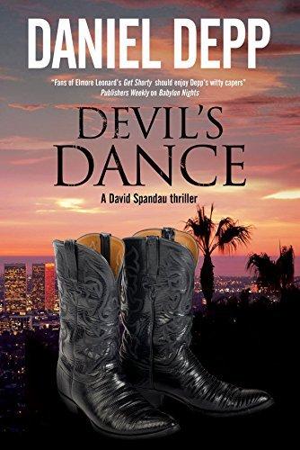 Devil's Dance: A Hollywood-based David Spandau thriller (A David Spandau Mystery) by Daniel Depp (2015-06-01)