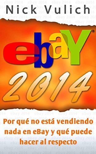 ebay-2014-por-que-no-esta-vendiendo-nada-en-ebay-y-que-puede-hacer-al-respecto