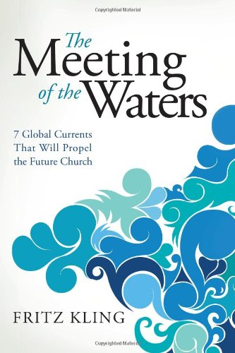 The Meeting of the Waters: 7 Global Currents That Will...