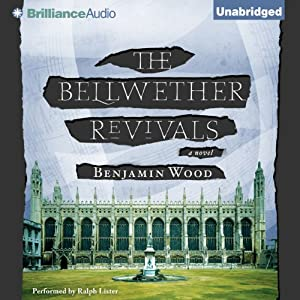 The Bellwether Revivals | [Benjamin Wood]