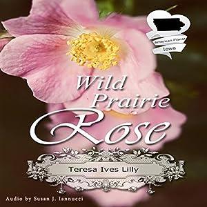 Wild Prairie Rose Audiobook