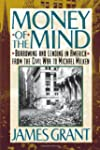 Money of the Mind: How the 1980s Got...