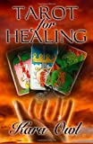 Tarot For Healing