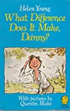 What Difference Does It Make, Danny? (Lions) (0006722199) by Young, Helen