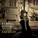 Roberta Donnay & The Prohibition Mob Band: Bathtub Gin – Jazz Weekly