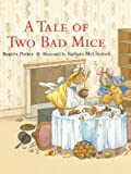 Image of Tale of Two Bad Mice, A (Rabbit Ears)
