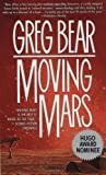 MOVING MARS. (0812524802) by Greg. Bear